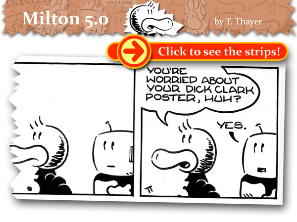 Online comic, cartoon syndicates, newspaper comics, Milton and CPU from Milton 5.0 by Tim Thayer